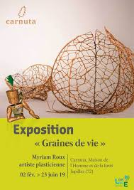 Exposition Graines de vie Myriam Roux, carnuta